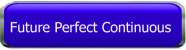 Button Quiz Future Perfect Continuous